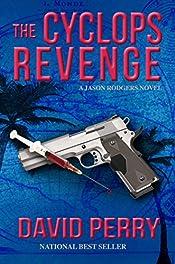 The Cyclops Revenge: A Jason Rodgers Novel