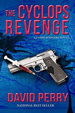 The Cyclops Revenge: A Jason Rodgers Novel