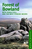 Forest of Bowland: With Pendle Hill and the West Pennine Moors (Freedom to Roam Guides)