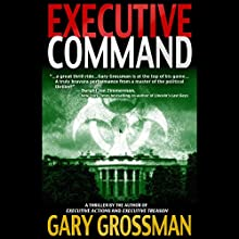 Executive Command Audiobook by Gary Grossman Narrated by John McLain
