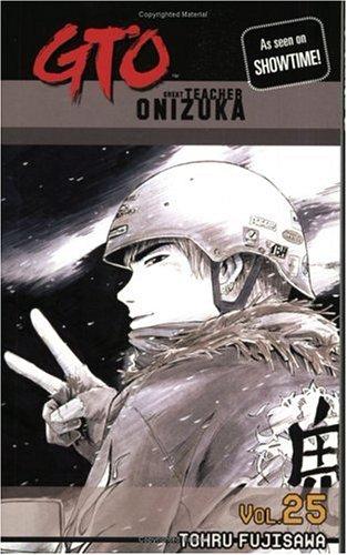 Read Online GTO: Great Teacher Onizuka, Vol. 25 pdf epub
