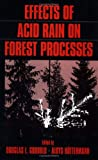 Effects of Acid Rain on Forest Processes, , 0471517682