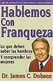 Hablemos con Franqueza, James C. Dobson, 0881131334