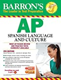 img - for Barron's AP Spanish Language and Culture with MP3 CD, 9th Edition book / textbook / text book