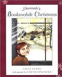 Hannah's Bookmobile Christmas, Sally Derby, 0805064206