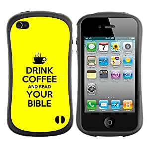 DREAMCASE Cita b¨ªblica Silicona y Rigida Funda Cover Carcasa Dura Case Para APPLE IPHONE 4 / 4S - DRINK COFFEE AND READ YOUR BIBLE