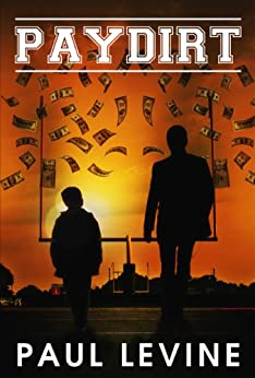 PAYDIRT (Super Bowl Thrillers Book 1) by [Levine, Paul]