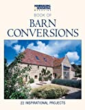 H&R Book of Barn Conversions: 22 Inspirational Projects