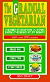The Gradual Vegetarian, Lisa Tracy, 0440215854