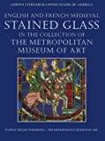 img - for English and French Medieval Stained Glass in the Collection of the Metropolitan Museum of Art (2 Volume set) book / textbook / text book