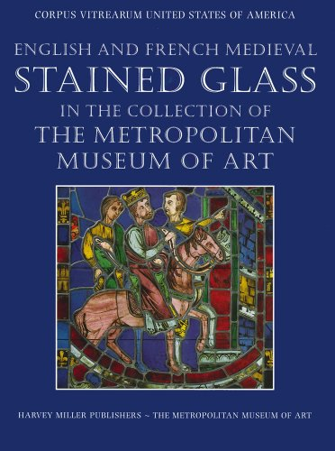 English and French Medieval Stained Glass in the Collection of the Metropolitan Museum of Art (2 Volume set)
