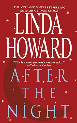 Download By Linda Howard - After The Night (Reissue) (2014-05-18) [Paperback] PDF