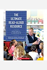 "The Ultimate Read-Aloud Resource: Making Every Moment Intentional and Instructional With ""Best Friend Books"" Kindle Edition"