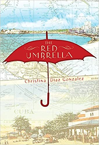 Image result for the red umbrella by christina diaz gonzalez