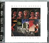 Tale Spinnin' by Weather Report (2002-07-01)