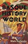 The Basque History of the World par Kurlansky
