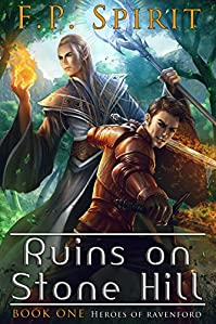 The Ruins On Stone Hill by F P Spirit ebook deal