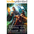 The Ruins on Stone Hill (Heroes of Ravenford Book 1)