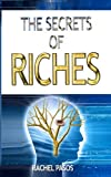 The Secrets of Riches, Rachel Pasos, 0615304907