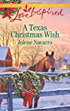 A Texas Christmas Wish (Love Inspired)