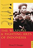 Weapons and Fighting Arts of Indonesia Reprint edition by Donn F. Draeger (2001) Paperback