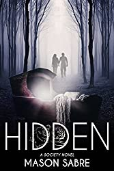 Hidden (Society Series Book 3)