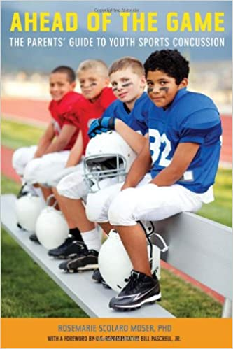 Read online Ahead of the Game: The Parents' Guide to Youth Sports Concussion PDF, azw (Kindle)
