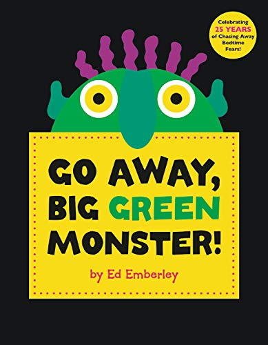 Go Away, Big Green Monster! Hardcover – 1992 Ed Emberley Little Brown and Company 0316236535