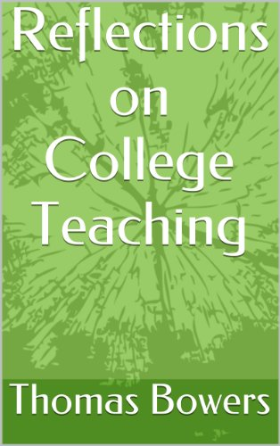 Reflections on College Teaching