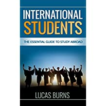 International Students: The essential guide to study abroad