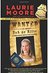 Wanted Deb or Alive (A Debutante Detective Mystery) Hardcover