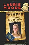 Wanted Deb or Alive, Laurie Moore, 1432825402