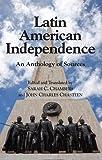 Latin American Independence, Sarah C. Chambers, 0872208648