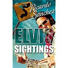 Elvis Sightings (An Elvis Sightings Mystery)