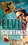 Elvis Sightings (An Elvis Sightings Mystery Book 1)