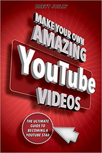 Buy Make Your Own Amazing Youtube Videos Learn How To Film