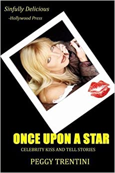 Book Once Upon a Star: Celebrity kiss and tell stories