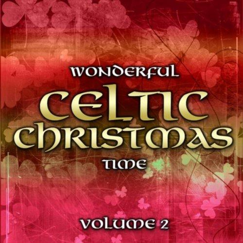 Wonderful Celtic Christmas Time, Vol. 2 (Celtic Christmas 2)