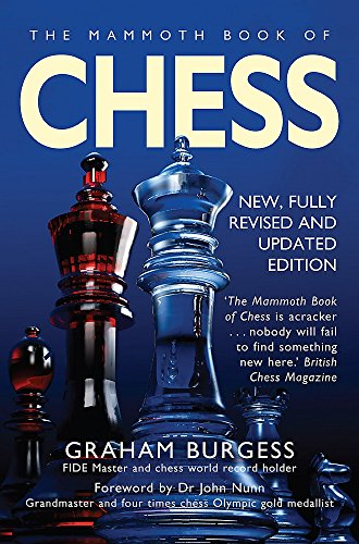 The Mammoth Book of Chess (Mammoth Books)