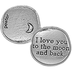 Crosby & Taylor I Love You to The Moon and Back Pewter Sentiment Coin