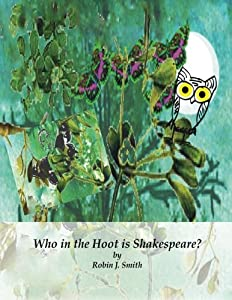 Who in the Hoot is Shakespeare?