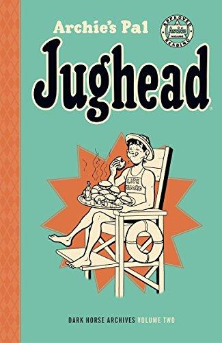 Archie's Pal Jughead Archives Volume 2 (Archie's Pal Jughead Archives: Dark Horse Archives)
