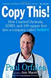 img - for Copy This!: Lessons from a Hyperactive Dyslexic who Turned a Bright Idea Into One of America's Best Companies book / textbook / text book