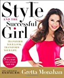 Style and the Successful Girl, Gretta Monahan, 1592407943