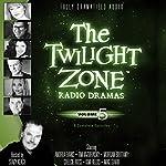 The Twilight Zone Radio Dramas, Volume 5 | Rod Serling