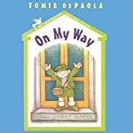 26 Fairmount Avenue: On My Way | Tomie Depaola