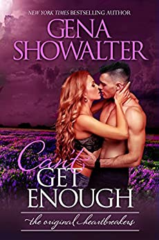 Can't Get Enough (The Original Heartbreakers Book 6) by [Showalter, Gena]