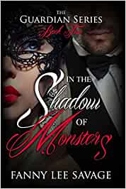 In the shadow of monsters: the guardian series 2: volume 2 pdf