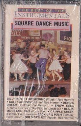The Best of the Instrumentals: Square Dance Music