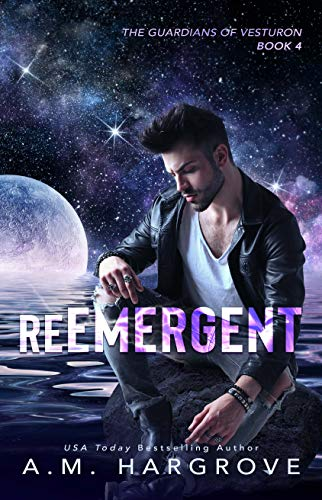reEmergent (The Guardians of Vesturon Book 4)